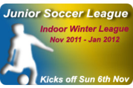 Indoor Winter League Kicks Off 6th Nov 2011